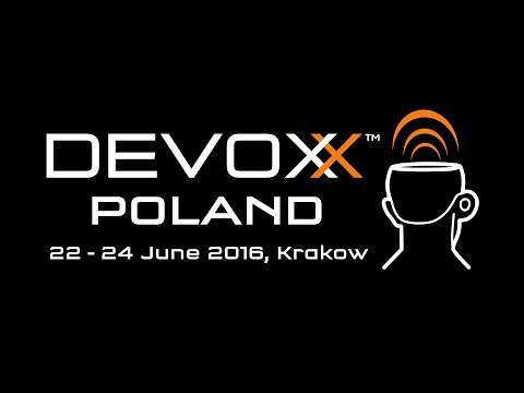 Devoxx Poland 2016 - Summary