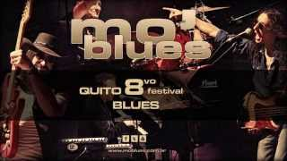 Mo' Blues - 8vo Quito Blues - Tour Ecuador 2015