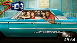 NEW GIRL Season 5, Episode 19 full