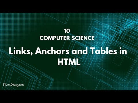 Links, Anchors And Tables In HTML | Class 10 X | Computer Science