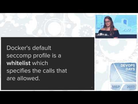 devopsdays Minneapolis 2017 - Jessie Frazelle - Security in a Containerized World
