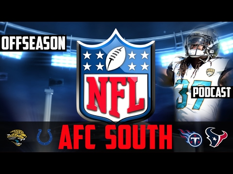 NFL OFFSEASON 2017 Predictions Podcast - AFC SOUTH - NFL Free Agency 2017 NFL Draft Jabrill Peppers