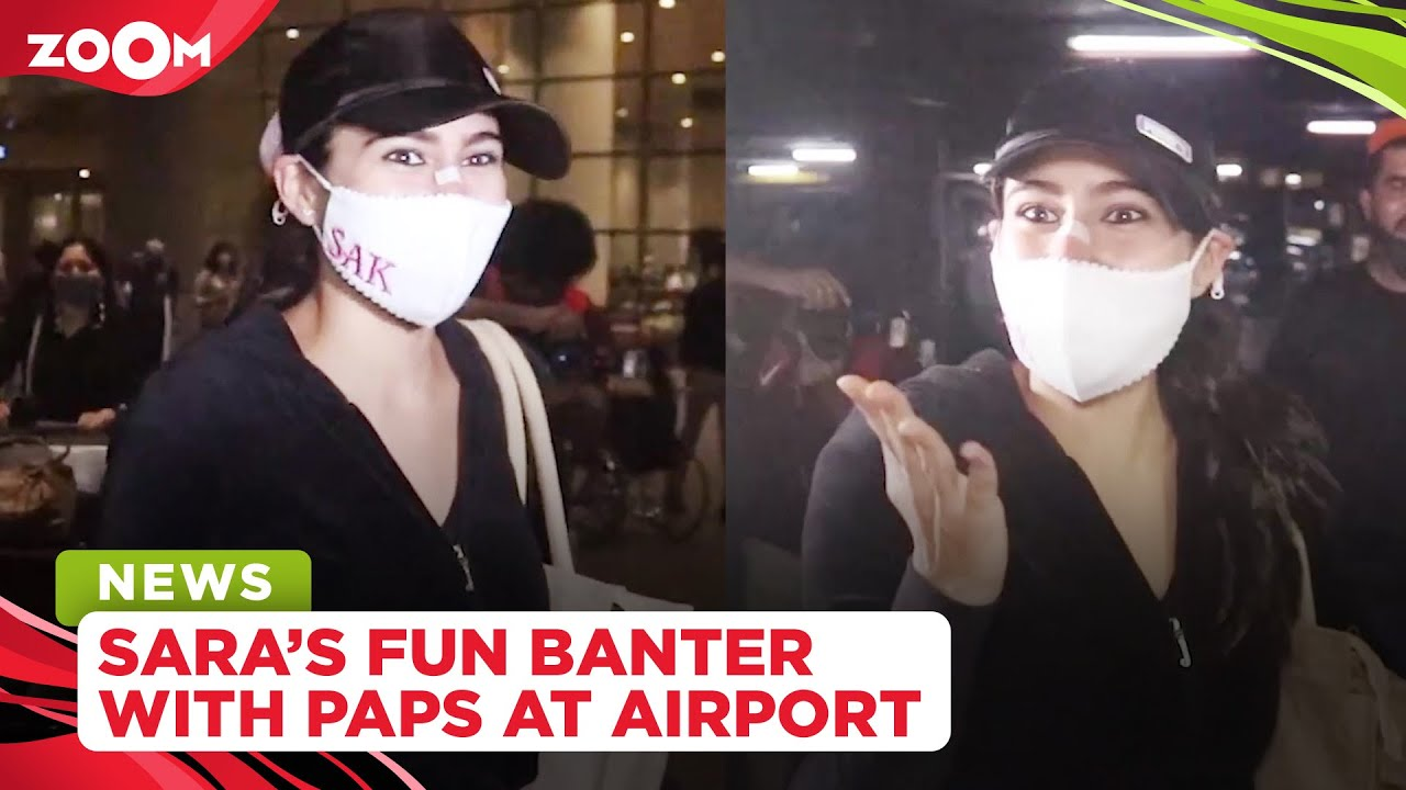 Sara Ali Khan's FUN interaction with the paparazzi at the airport as she returns from Kashmir