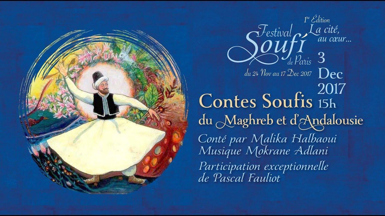 Contes Soufis Du Maghreb Et D Andalousie A La Maison Soufie Youtube