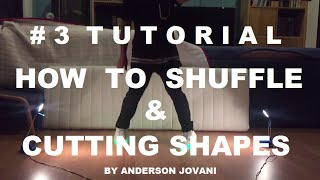 How to shuffle & Cutting Shapes TUTORIAL#3 // By Anderson Jovani