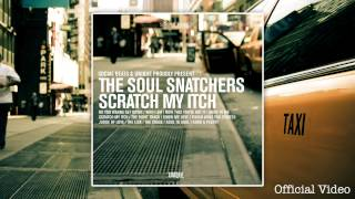 The Soul Snatchers - Now That You've Got It ft Curtis T.