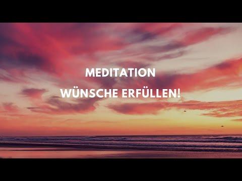 Meditation - Wünsche erfüllen!