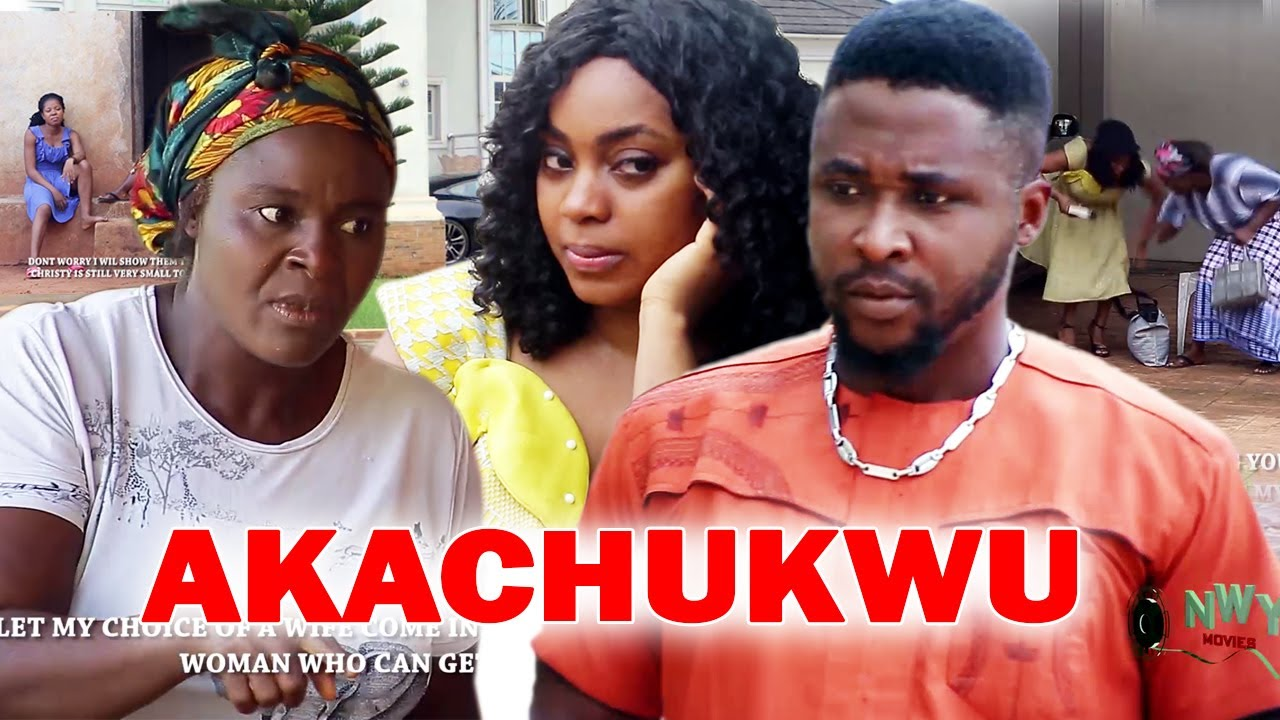 Download AKACHUKWU Season 1&2 - Onny Micheal 2021 Latest Nigerian Nollywood Igbo Movie Full HD