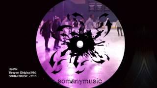 324AM ''Keep On (Original Mix)''