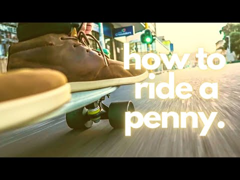 How To Ride A Penny Board With ABSOLUTELY No Skateboarding Skill!