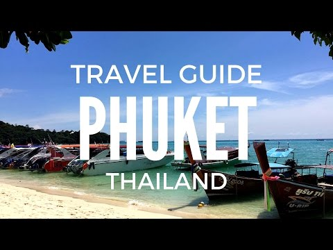 THAILAND EPISODE 1 - Phuket Phi Phi James Bond Island Travel Guide 泰国普吉岛