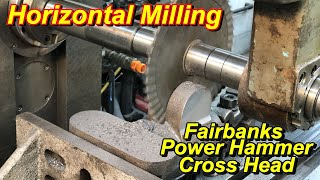 Fairbanks Power Hammer Cross Head: Part 2