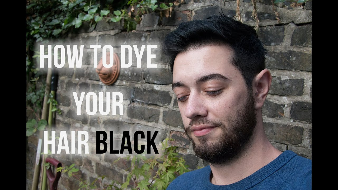 How To Dye Your Hair Black For Men