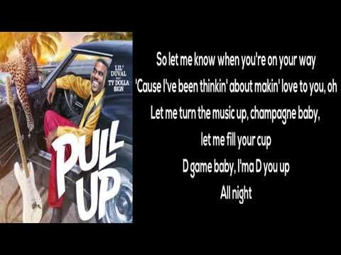 Lil Duval - Pull Up (feat. Ty Dolla $ign)  [LYRICS]