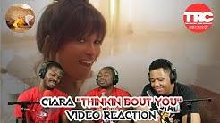 "Ciara ""Thinkin Bout You"" Music Video Reaction"