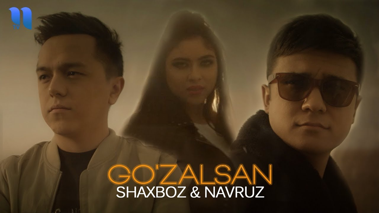 Shaxboz va Navruz - Go'zalsan