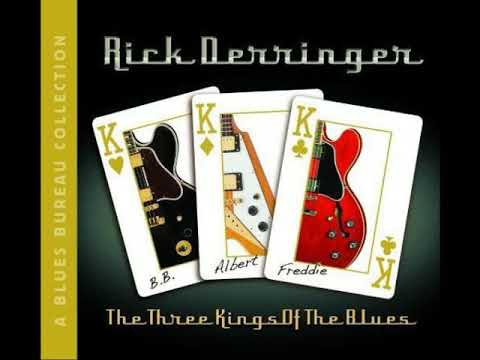 Rick Derringer - The Three Kings Of The Blues (Full Album) Mp3