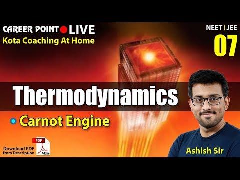 Thermodynamics L-7 | Carnot Engine | Physics Lecture | NEET & JEE | Ashish Sir | Career Point Kota