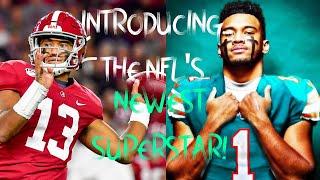 The NFL's NEXT GREATEST SUPERSTAR... Tua Tagovailoa