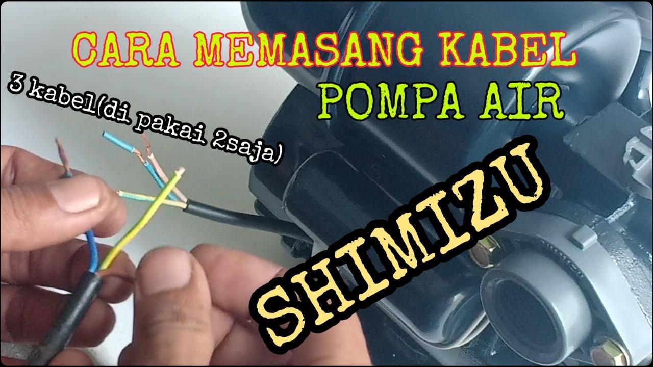 cara menyambung kabel pompa air otomatis shimizu