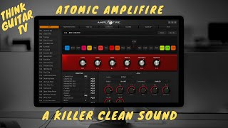 ATOMIC AMPLIFIRE - A KILLER CLEAN TONE