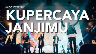 NDC Worship - Kupercaya JanjiMu (Live Performance Video) Mp3