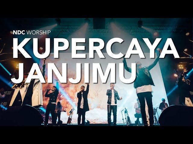 Kupercaya Janji-Mu - NDC Worship