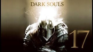 Dark Souls | En Español | Capítulo 17