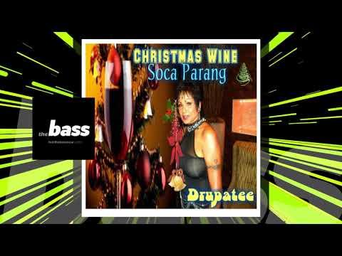 Drupatee - Christmas Wine | 2018 Music Release