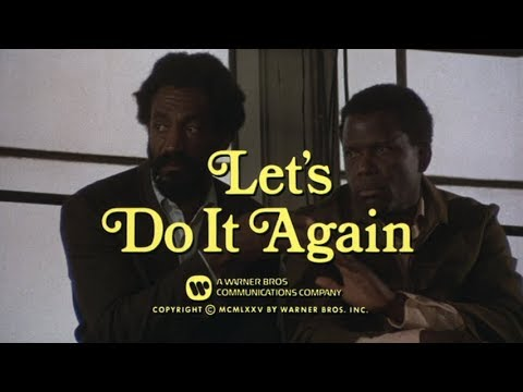 Let's Do It Again 1975,  Bill Cosby, Sidney Poitier, Calvin Lockhart, John Amos