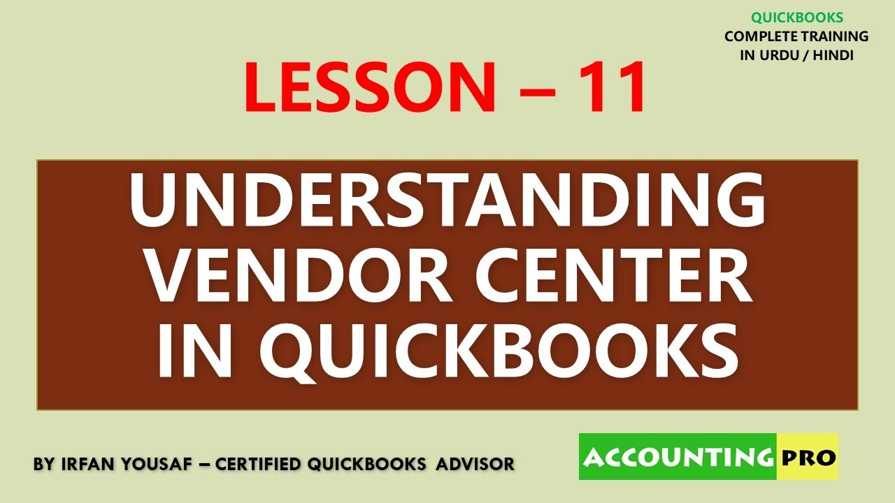 011 - Vendor Center in QuickBooks - QuickBooks Tutorial in Urdu/Hindi