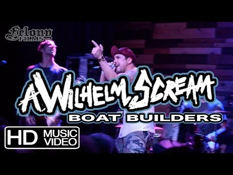 A WILHELM SCREAM - Boat Builders (live video)