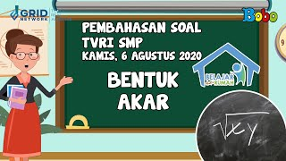 Pembahasan Soal TVRI SMP - Kamis, 6 Agustus 2020 - Bentuk Akar #BelajardariRumah