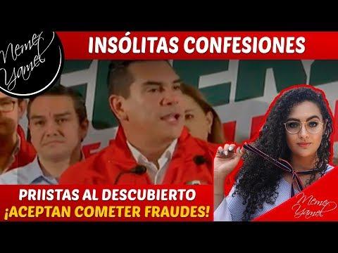 INSÓLITAS DECLARACIONES: PRIISTAS CONFIESAN FRAUDES
