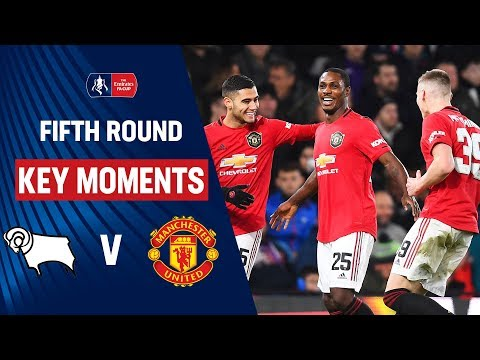 Derby County vs Manchester United | Key Moments | Fifth Round | Emirates FA Cup 19/20