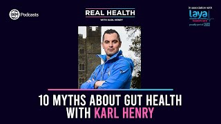 Real Health: 10 Myths About Gut Health