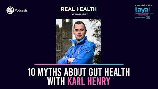 Real Health: 10 Myths About Gut Health