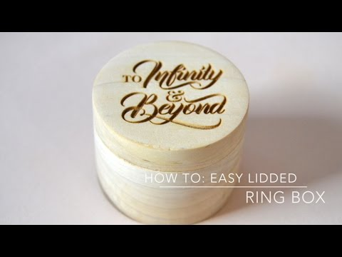 How to: Easy lidded ring box