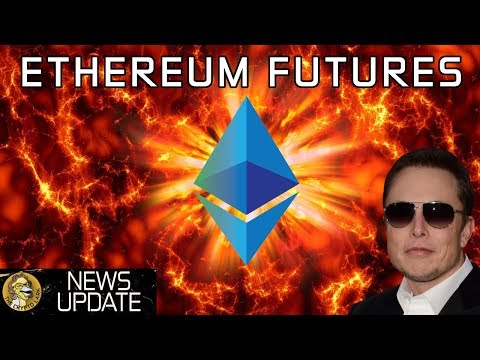 Ethereum Futures, Blockchain Interest Explodes, & Crypto for Nukes - Bitcoin & Cryptocurrency News