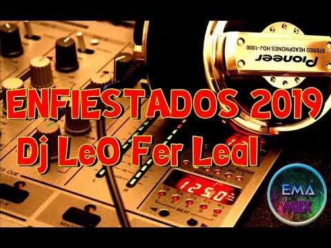 ENFIESTADOS 2019   Dj LeO Fer Leal