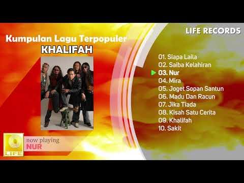 Khalifah - Kumpulan Lagu Terpopuler Sepanjang Masa ( FULL ALBUM )
