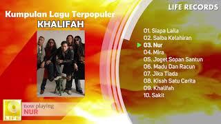Khalifah - All Time Hits/Kumpulan Lagu Terpopuler Sepanjang Masa ( FULL ALBUM )