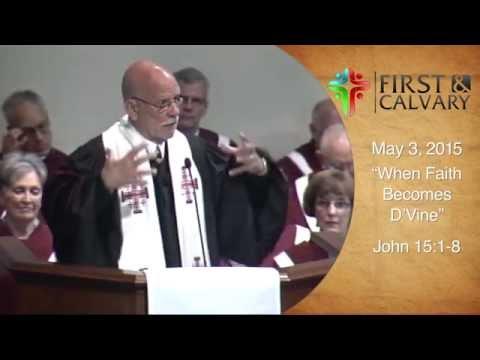 """""""When Faith Becomes D'Vine"""" – Rev. Dr. Cal LeMon"""