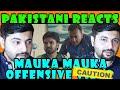Pakistani Reacts to  Mauka Mauka Offensive Video | India vs Pakistan Champions Trophy 2017