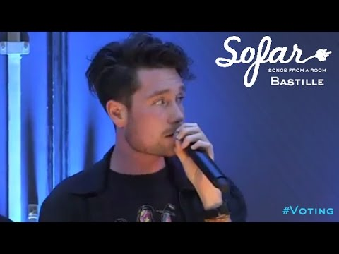 Bastille - 'Flaws' & 'Pompeii' | #Voting Live! Session | Sofar London