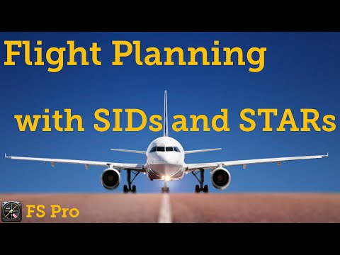 Beginners Guide to Flight Planning with SIDs and STARs