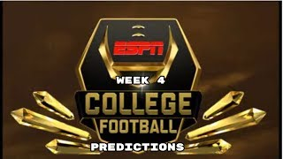 WEEK 4 COLLEGE FOOTBALL PREDICTIONS