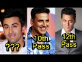 6 Very Less Educated Bollywood Actors