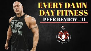 Every Damn Day Fitness: Youtube Fitness Peer Review #11