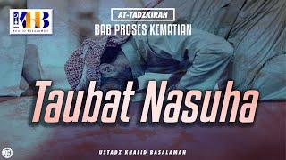 Download Video At-Tadzkirah - Bab Proses Kematian, Taubat Nasuha MP3 3GP MP4